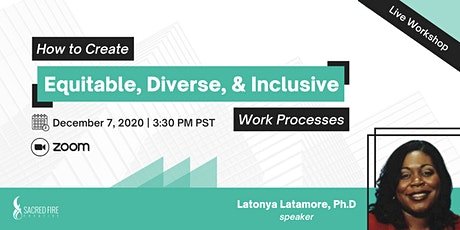 How to Create Equitable, Diverse, and Inclusive Work Processes tickets