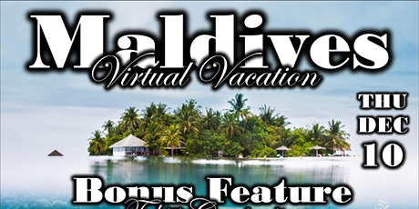 Maldives Virtual Vacation with Anywhere But Here Travel tickets