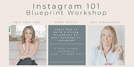 Instagram  101 Blueprint Virtual Workshop tickets