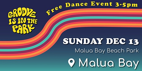 Groove is in the Park - Malua Bay tickets