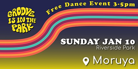 Groove is in the Park - Moruya tickets