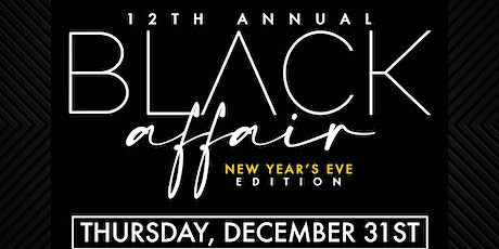 "Chattanooga's 12th Annual Black Affair ""New Year's Eve"" Edition tickets"