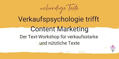 """Unbändige Texte """"Verkaufspsychologie trifft Content Marketing Tickets"""