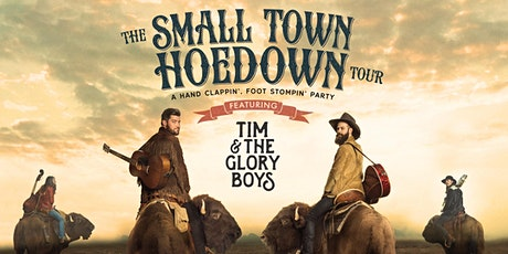 Tim and The Glory Boys-THE SMALL TOWN HOEDOWN TOUR - 6PM Saanichton, BC tickets