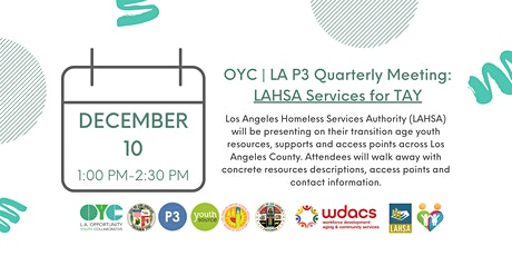 OYC | LA P3 Quarterly Meeting: LAHSA Services for TAY tickets