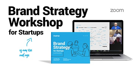 Online Brand Strategy Workshop For Startups (of Any Size and Age) tickets