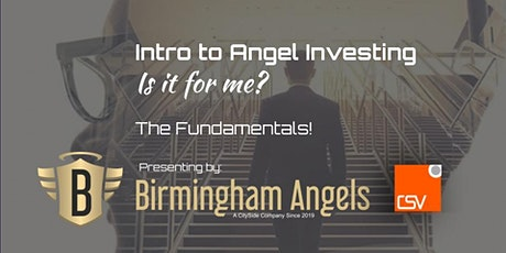 """Introduction to Angel Investing – Is it for me?"" The Fundamentals tickets"