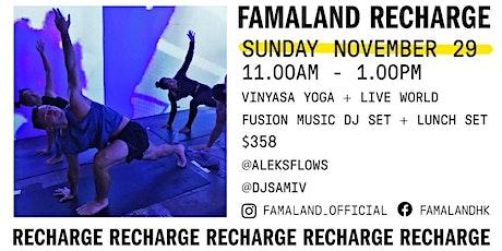 VINYASA YOGA + LIVE WORLD FUSION MUSIC DJ SET at FAMALAND tickets