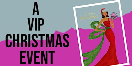 A VIP CHRISTMAS EVENT tickets