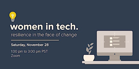Women in Tech: Resilience in the Face of Change tickets