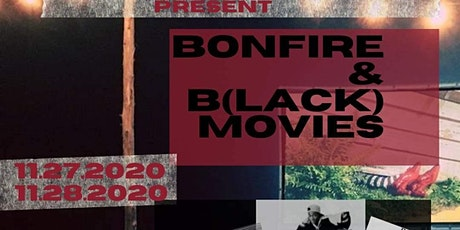 Bonfire and B(lack) Movies tickets