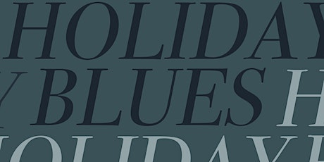 Holiday Blues tickets