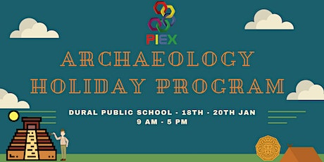 Copy of Archaeology Holiday Program tickets
