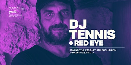 DJ Tennis at It'll Do Club tickets