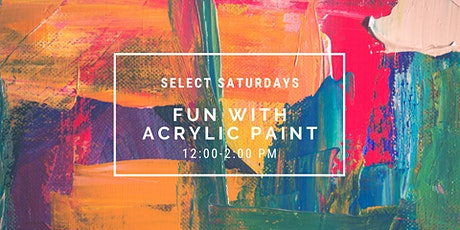 Fun with Acrylic Paint tickets