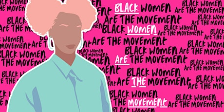 EbonyJanice Presents: Black Women Are The Movement tickets