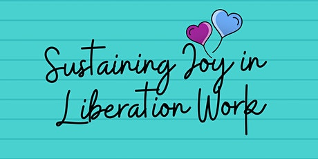 EbonyJanice & Thea Monyee': Sustaining Joy in  Liberation Work tickets