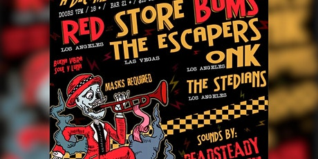Red Store Bums, The Escapers, The Steadians, Onk tickets