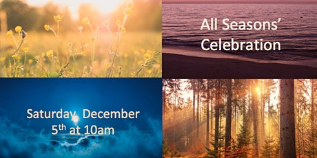 Celebrate the Seasons! tickets