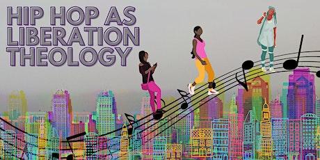 EbonyJanice presents: HIP HOP AS LIBERATION THEOLOGY tickets