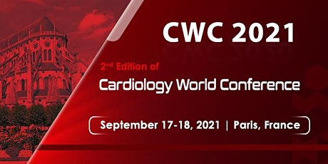 2nd Edition of Cardiology World Conference tickets