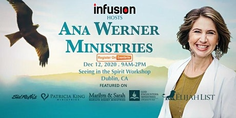 Ana Werner -  Seeing in the Spirit Workshop - Dec 12, 2020 tickets