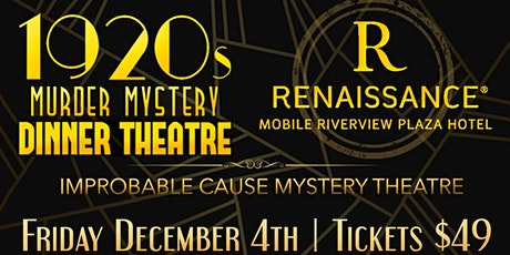 1920's Murder Mystery - Murder Prohibited at Renaissance Riverview Hotel tickets