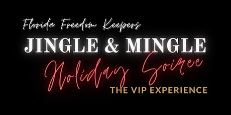 Jingle & Mingle Holiday Soiree (VIP Experience & Dinner Event) tickets