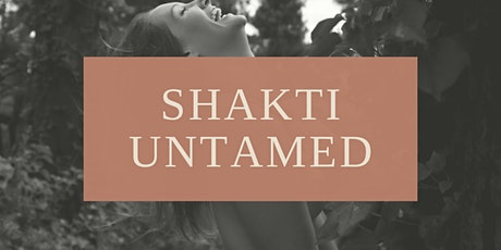 Shakti Untamed tickets
