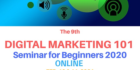 The 9th Digital Marketing 101 Seminar for Beginners 2020 tickets