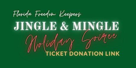 Jingle & Mingle Holiday Soiree (Tis the Season To Give) - TICKET DONATIONS! tickets