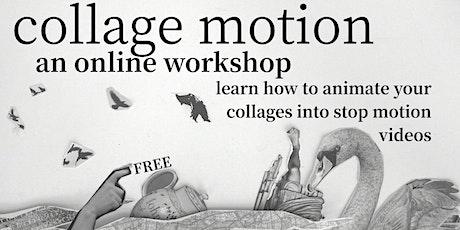 Collage Motion an online workshop tickets
