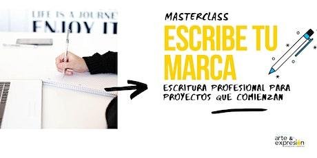 MASTERCLASS: Escribe tu marca - Redacción para proyectos que comienzan entradas
