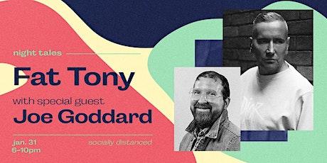 Fat Tony X Night Tales feat Joe Goddard tickets