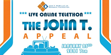 The John T Appeal Live Online Telethon. tickets