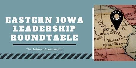 Eastern Iowa Leadership Roundtable tickets