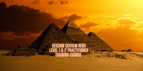 Sekhem Seichim Reiki Practitioner Training Level 1 & 2 tickets