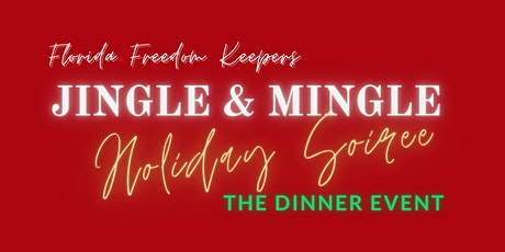 Jingle & Mingle Holiday Soiree (Dinner Event Only) tickets