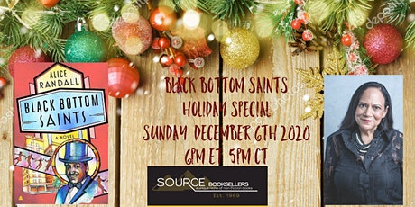 Black Bottom Saints with Alice Randall Holiday Special tickets