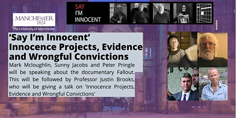 'Say I'm Innocent' - Innocence Projects, Evidence and Wrongful Convictions tickets