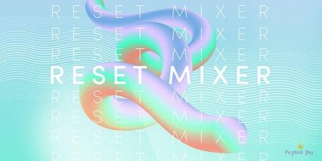 Purposed Joy's Reset Mixer tickets