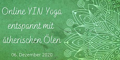 Online YIN Yoga entspannt mit ätherischen Ölen Tickets