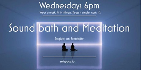 Sound Bath and Meditation tickets