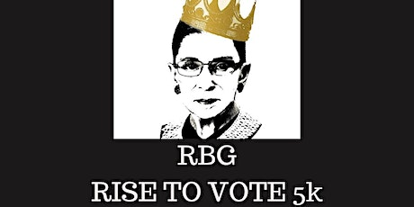 RBG - Rise to Vote 5k tickets