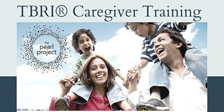 TBRI Caregiver Training: Connecting Principles