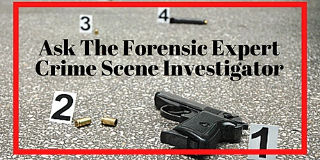 Ask The Forensic Expert: Forensic Careers, Training, and Famous Cases tickets
