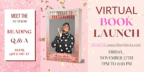 Virtual Book Launch - From Grace To Gratefulness tickets