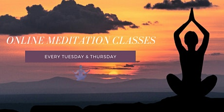 Online Meditation Classes every Tuesday and Thursday 7pm tickets