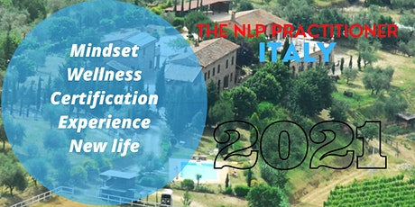 The NLP Practitioner - Tuscany - Italy! tickets