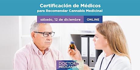 Certificación de Medicos para recomendar Cannabis Medicinal tickets